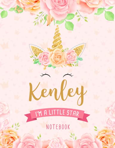 Kenley I'm A Little Star Notebook: Unicorn Composition Notebook Gift for Students Girls for Home School With Personalized Name With Cute Unicorn Cover Design, 8.5x11 in ,110 Lined Pages.