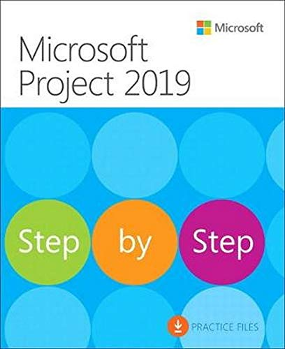 Chatfield, C: Microsoft Project 2019 Step by Step (Step by Step (Microsoft))