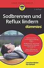 Sodbrennen und Reflux lindern für Dummies (German Edition)