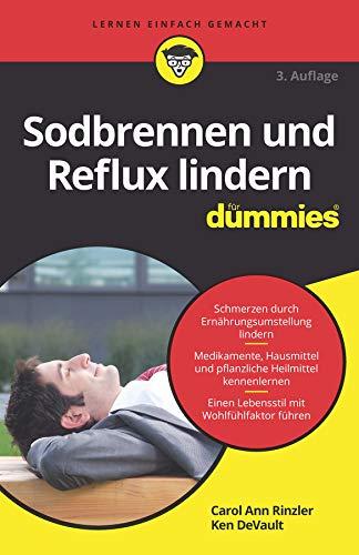 Sodbrennen und Reflux lindern für Dummies (FÜr Dummies)