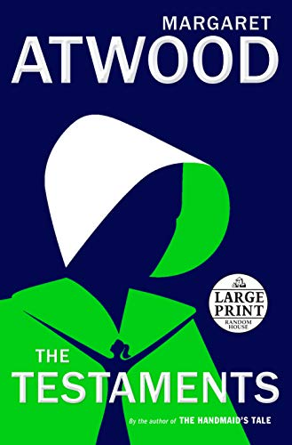 Atwood, M: The Testaments: The Sequel to the Handmaid's Tale (Random House Large Print)