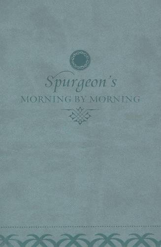 Compare Textbook Prices for Morning by Morning: A New Edition of the Classic Devotional Based on the Holy Bible, English Standard Version Lea Edition ISBN 9781433513589 by Spurgeon, Charles H.,Begg, Alistair