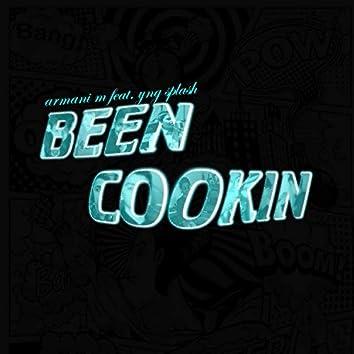 Been Cookin'