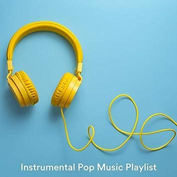 Instrumental Pop Music Playlist