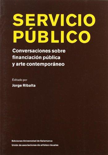 Servicio público, conversaciones sobre financiación pública y arte contemporaneo (Focus)