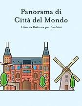 Panorama di Città del Mondo Libro da Colorare per Bambini (Italian Edition)