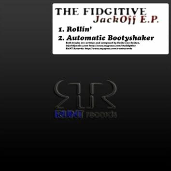 The Fidgitive Jack Off E.P.