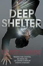 Deep Shelter: Nick Belsey Book 2 by Oliver Harris (2015-06-04)