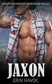 JAXON: A Curvy Woman Mountain Man Short Romance (Mountain Men of Edgewood Valley Book 1)