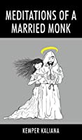 Meditations of a Married Monk