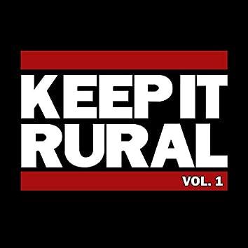 Keep It Rural, Vol. 1