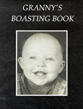 Granny's Boasting Book D.E by David Ellwand (2005-09-15)