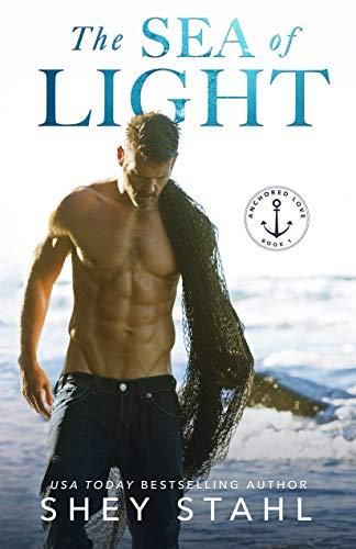 The Sea of Light (Anchored Love Boo…
