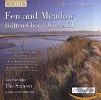 Fen & Meadow: Britten Choral Works 3