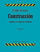 OSHA 30 horas construccion; cuaderno de trabajo para el estudiante (OSHA Outreach Training Program) (Spanish Edition)