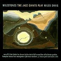 Jazz Giants Play: Miles Davis - Milestones