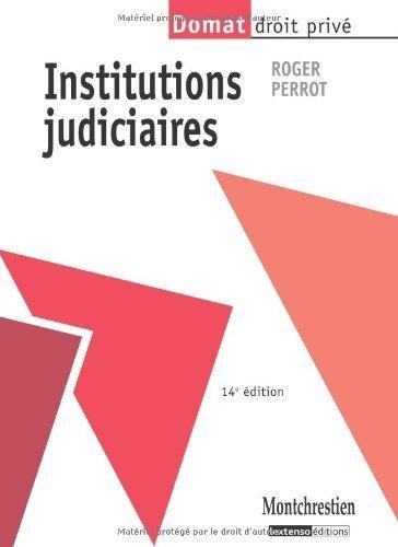Institutions Judiciaires De Perrot Roger 2010 Broche