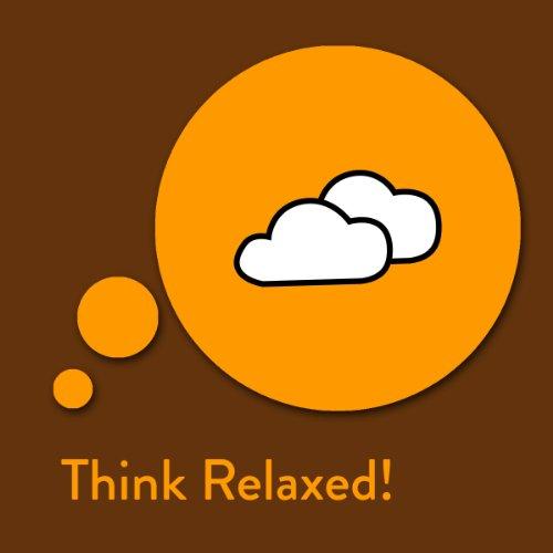 Think Relaxed! Affirmationen zum Entspannen Titelbild