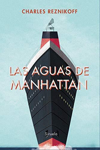 Las aguas de Manhattan: 360 (Libros del Tiempo)