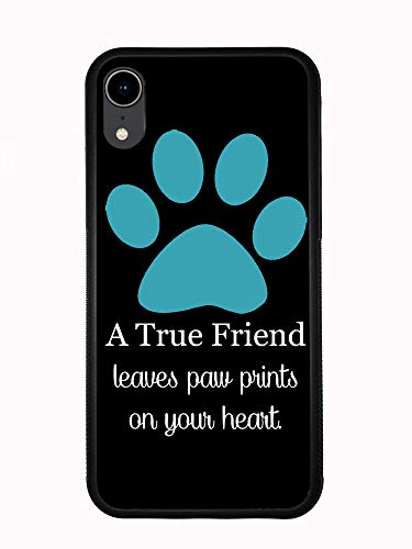 A True Friend Leaves Paw Prints On Your Heart Turquoise for iPhone XR 6.1 2018 Case Cover by Atomic Market