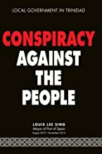 Conspiracy Against the People: Local Government in Trinidad