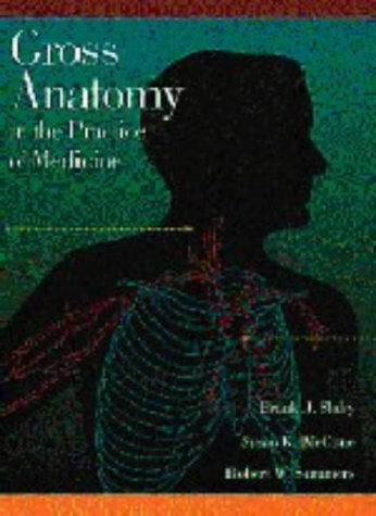 Gross Anatomy in the Practice of Medicine download ebooks PDF Books