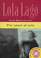 Lola Lago, detective: Por amor al arte + CD (A2)
