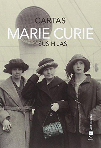 Marie Curie y sus hijas (Mujeres)
