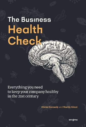 Business Health Check: Everything you need to know to keep your business healthy in the 21st century