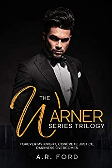 The Warner Series Trilogy: Books 1-3 (English Edition) de [A.R. Ford]