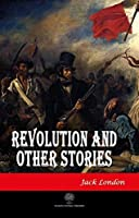 Revolution and Other Stories