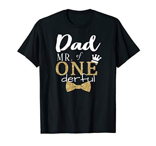 Dad of MR. Onederful Wonderful 1st birthday Shirt Funny dad T-Shirt