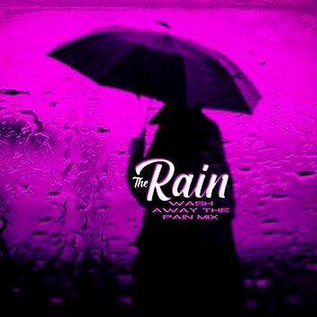 The Rain (Wash Away the Pain Mix) [feat. Chino XL]
