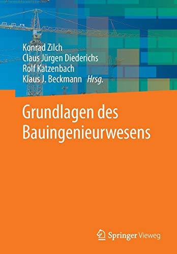 Grundlagen des Bauingenieurwesens (German Edition)
