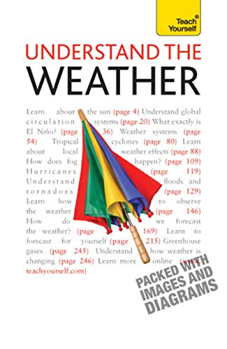 Understand The Weather: Teach Yourself (English Edition)