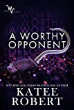 A Worthy Opponent (Wicked Villains Book 3)