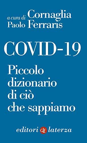 COVID-19: Piccolo dizionario di ciò che sappiamo