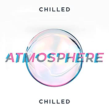 Chilled Atmosphere: Secret Paradise of Party and Bliss