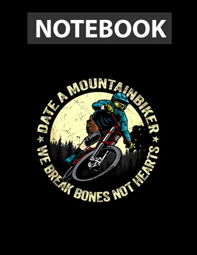 MTB Downhill Freeride Quote Extreme Sport Mountain Bike College Ruled Notebook 8.5x11 inch