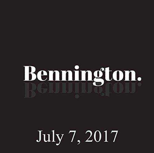 Bennington, July 7, 2017 audiobook cover art