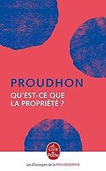 Qu'est-ce que la propriété ? de Pierre-Joseph Proudhon
