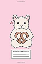 Notebook: I Love You More Than This Hamster Loves Pretzels , Journal for Writing, Size 6