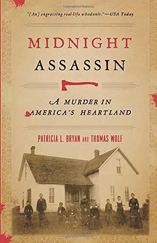 Midnight Assassin: A Murder in America's Heartland (Bur...