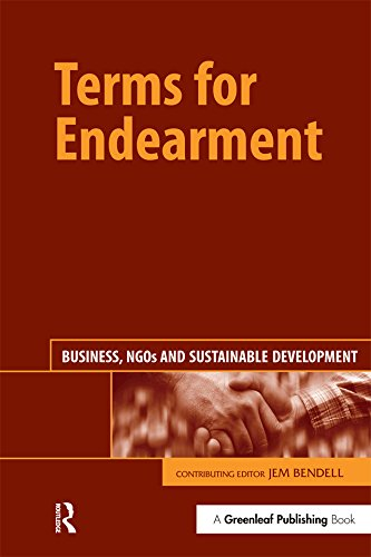 Terms for Endearment: Business, NGOs and Sustainable Development (English Edition)