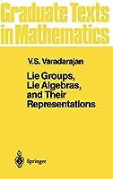Lie Groups, Lie Algebras, and Their Representations (Graduate Texts in Mathematics (102))