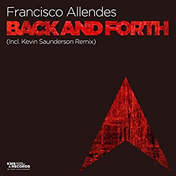 Back And Forth (incl. Kevin Saunderson Remix)