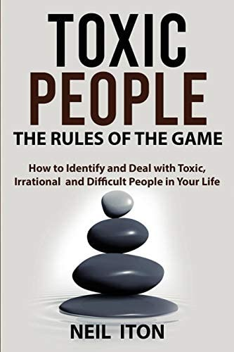 Are toxic people what 30 Warning