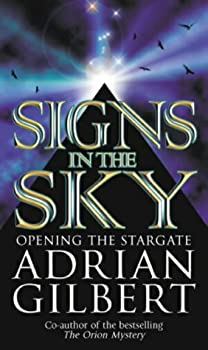 Paperback Signs in the Sky: (Opening the Stargate) Book