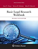 Basic Legal Research Workbook: Revised Fifth Edition (Aspen Coursebook Series)