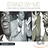 Stand by Me: The Ben E. King Collection von Ben E. King